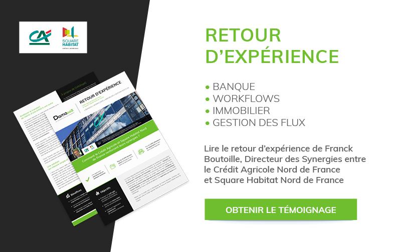 Retour d'expérience Crédit Agricole et Square Habitat Nord de France